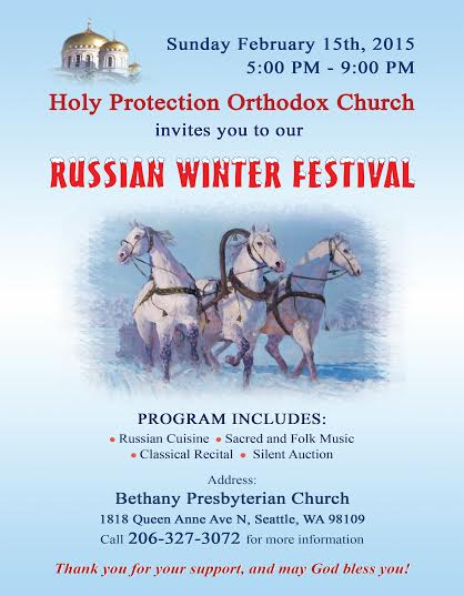 "Russian Winter Festival"" Sponsored by Holy Protection of the"